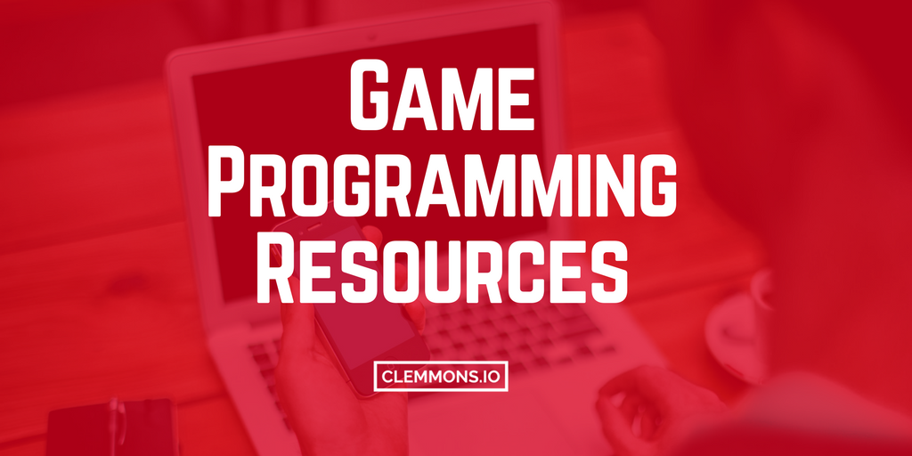 Game Programming Resources, Tutorials, Tips & Guides for Developers