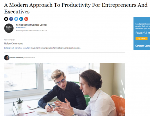 Nolan Clemmons Productivity Article in Forbes for Entrepreneurs and Business Executions on Automation, Delegate, and outsourcing