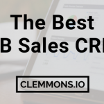 The Best B2B Sales CRM SaaS & Apps for team productivity and outbound marketing automation