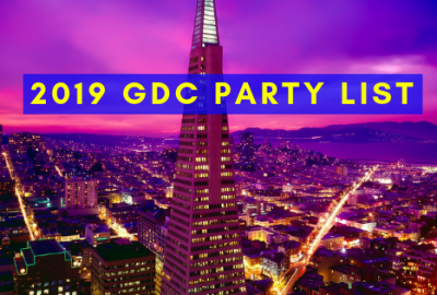 GDC 2019 Parties & Events List